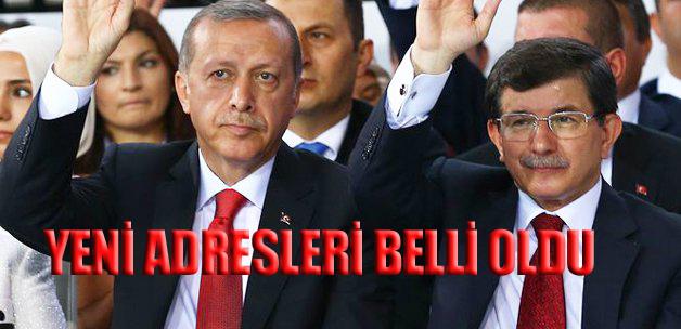 Davutoğlu ve Erdoğan'ın yeni adresleri belli oldu