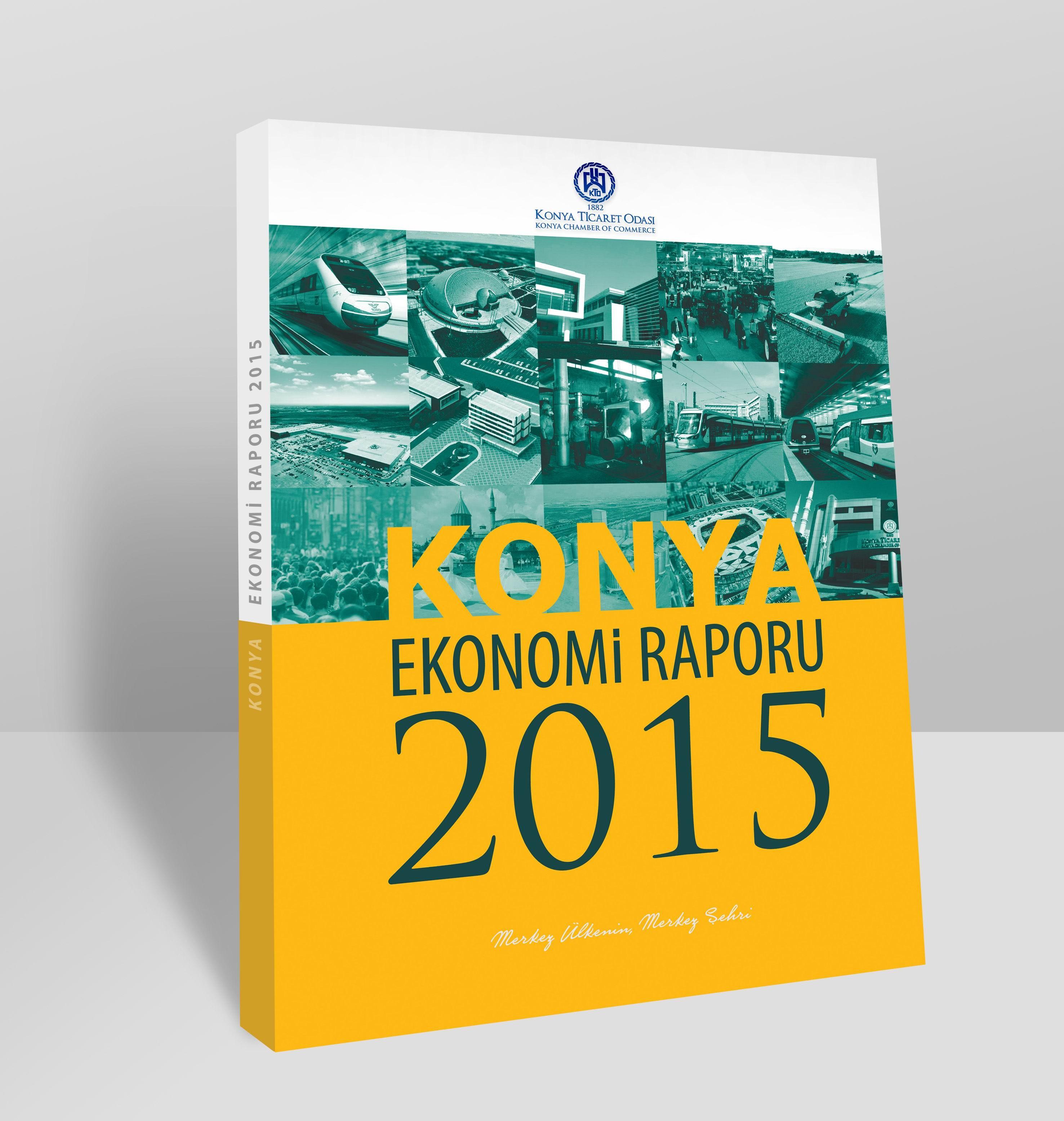 """""""Konya Ekonomi Raporu 2015 yayımlandı"""