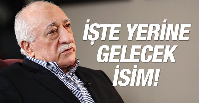 Fetullah Gülen'in yerine o isim geçecek!
