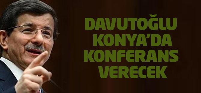Davutoğlu Konya'da konferans verecek