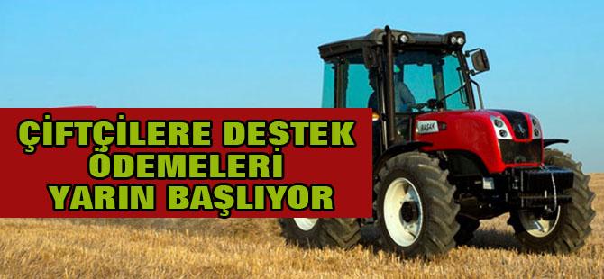 Çiftçilere destek ödemeleri yarın başlıyor