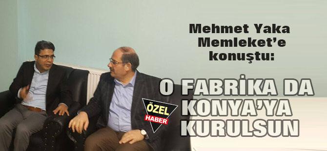 """""""Güneş modülü fabrikası da Karapınar'a kurulsun"""""""