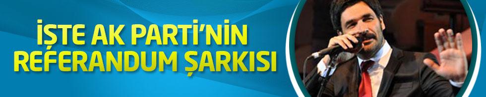 İlk kez duyuldu: İşte AK Parti'nin referandum şarkısı