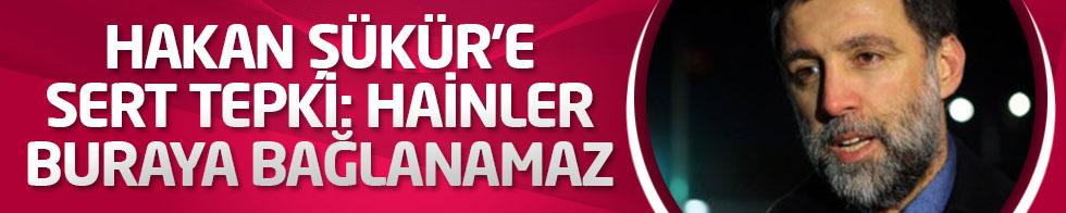 Ertem Şener'den Hakan Şükür'e Çok Sert Tepki: Buraya Hainler Bağlanamaz