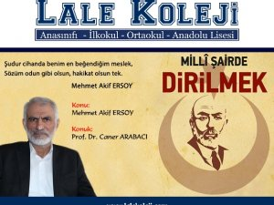 """""""Milli Şair"""" Lale Anadolu Lisesi'nde anlatıldı"""
