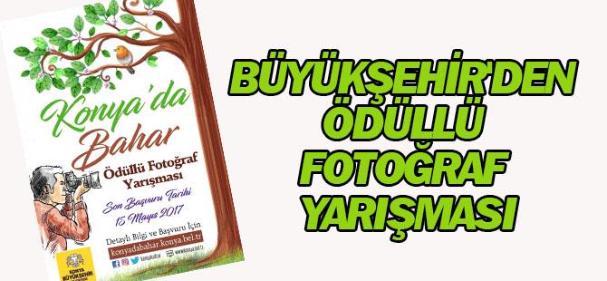 """Büyükşehir'den """"Konya'da Bahar"""" İsimli Ödüllü Fotoğraf Yarışması"""
