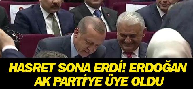 Hasret sona erdi! Erdoğan AK Parti'ye üye oldu