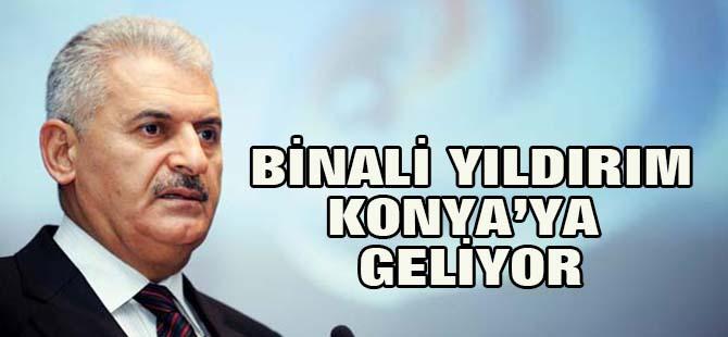 Başbakan Binali Yıldırım Konya'ya geliyor