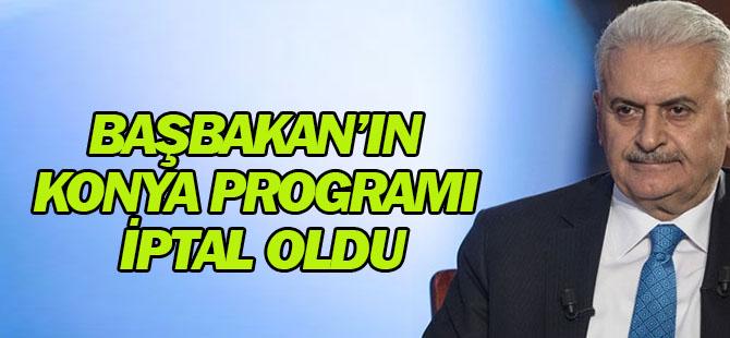 Başbakan'ın Konya programı iptal oldu
