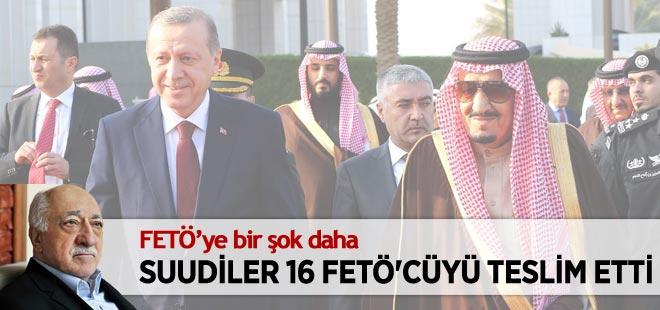 Suudi Arabistan 16 FETÖ'cüyü Türkiye'ye teslim etti