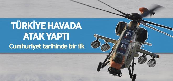 Türkiye havada ATAK yaptı