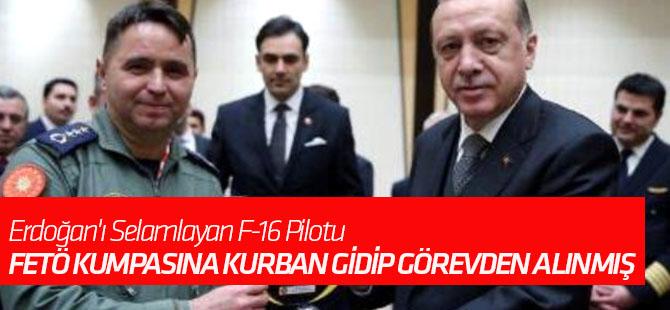 Erdoğan'ı Selamlayan F-16 Pilotu, FETÖ Kumpasına Kurban Gidip Görevden Alınmış