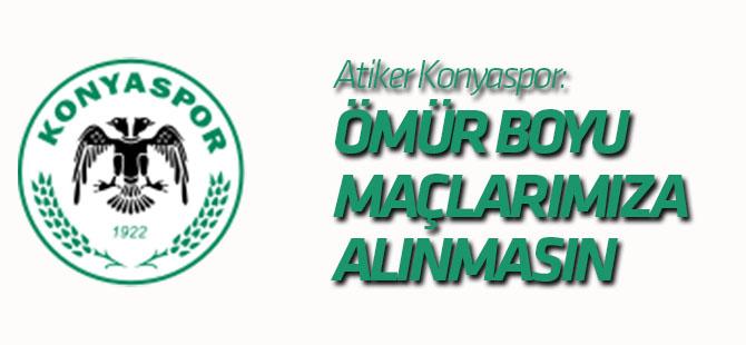 """Konyaspor: """"Sahaya bıçak atan şahıs ömür boyu maçlarımıza alınmasın"""""""