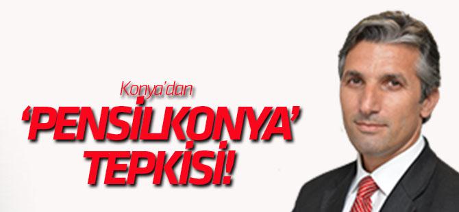 Konya'dan 'PensilKonya' başlığına tepki!