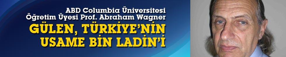 Columbia Üniversitesinden Prof. Wagner: Gülen, Türkiye'nin Usama bin Ladin'i