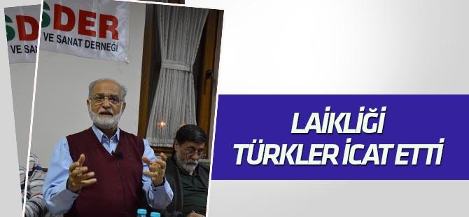 Laikliği Türkler İcat Etti