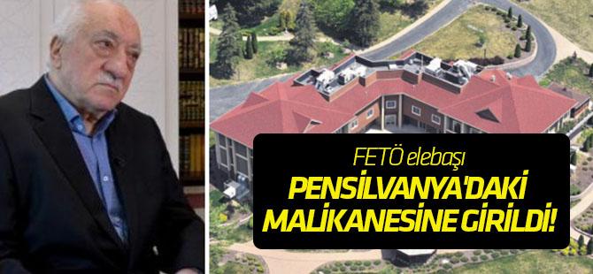 FETÖ elebaşı Gülen'in Pensilvanya'daki malikanesine girildi!