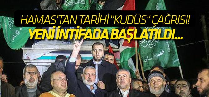 """Hamas'tan tarihi """"Kudüs"""" çağrısı! Yeni intifada başlatıldı..."""