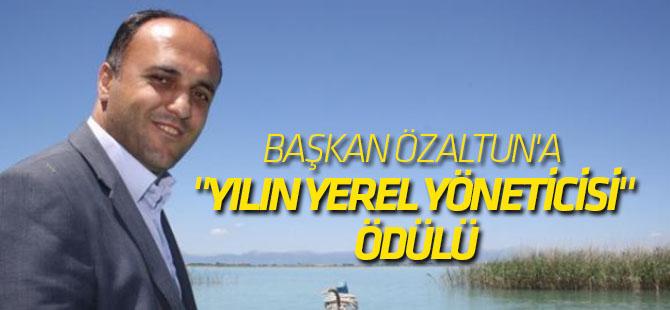"""Başkan Özaltun'a """"Yılın Yerel Yöneticisi"""" Ödülü"""