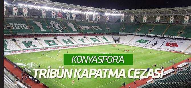 Konyaspor'a tribün kapatma cezası