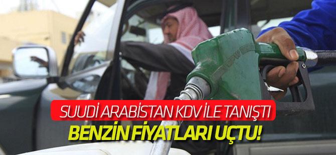 Suudi Arabistan KDV ile tanıştı, benzin fiyatları uçtu!