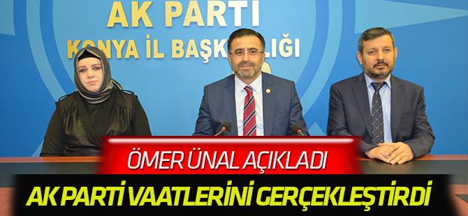 "Milletvekili Ünal, ""AK Parti Sözlerini Tutuyor"""
