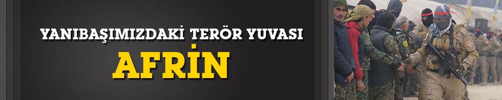 Türkiye'nin yanı başındaki terör yuvası: Afrin