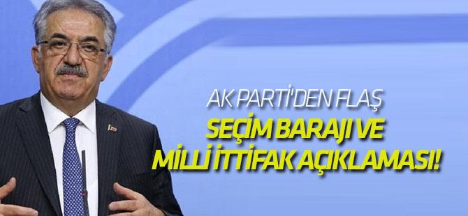 AK Parti'den flaş seçim barajı ve milli ittifak açıklaması!