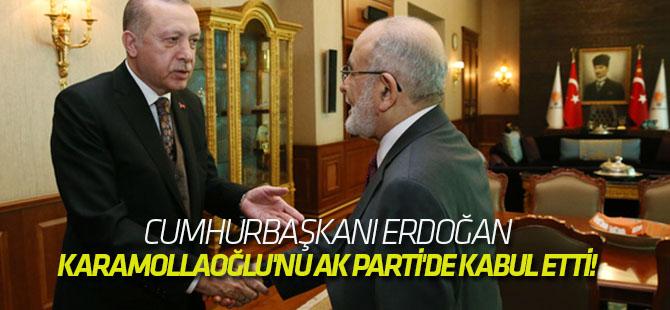 Erdoğan, SP Başkanı Karamollaoğlu'nu AK Parti'de kabul etti!