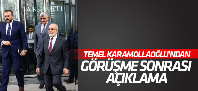 Cumhurbaşkanı Erdoğan-Karamollaoğlu görüşmesi sonrası açıklama