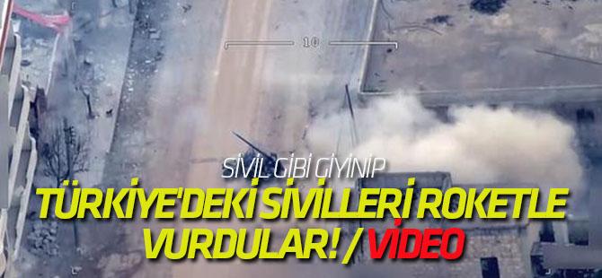 Sivil gibi giyinip, Türkiye'deki sivilleri roketle vurdular! / VİDEO