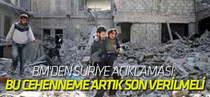 BM'den Suriye açıklaması: Bu cehenneme artık son verilmeli
