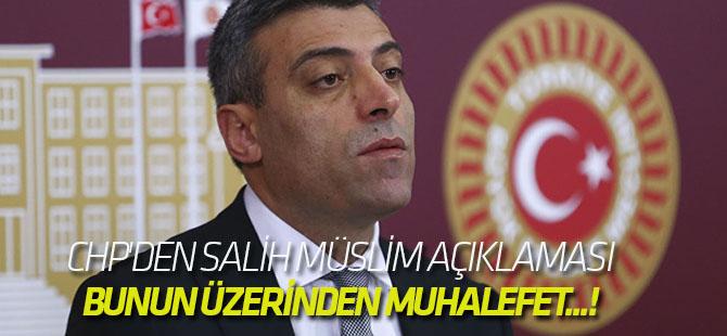 CHP'den Salih Müslim açıklaması