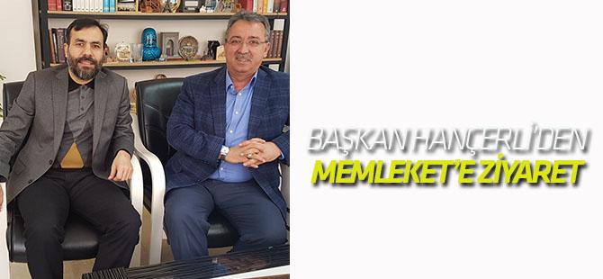 Başkan Hançerli'den Memleket'e 'hayırlı olsun' ziyareti