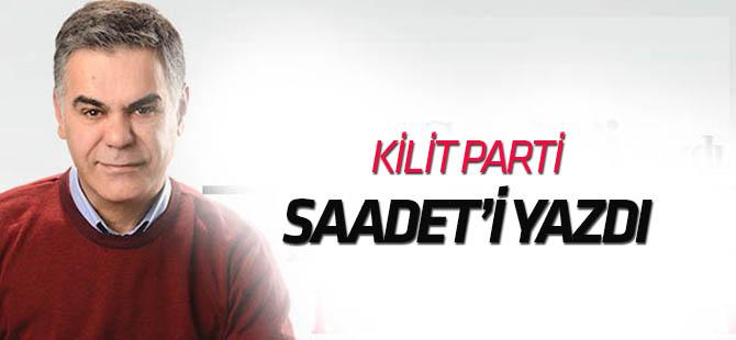 Süleyman Özışık, kilit parti Saadet'i yazdı
