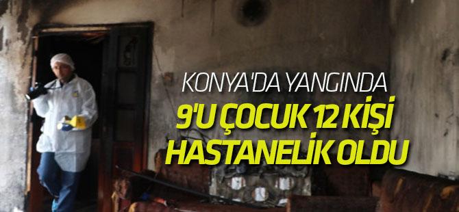 Konya'da Yangında 9'u Çocuk 12 Kişi Hastanelik Oldu