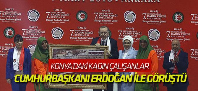 Konya'daki kadın çalışanlar Cumhurbaşkanı Erdoğan ile görüştü