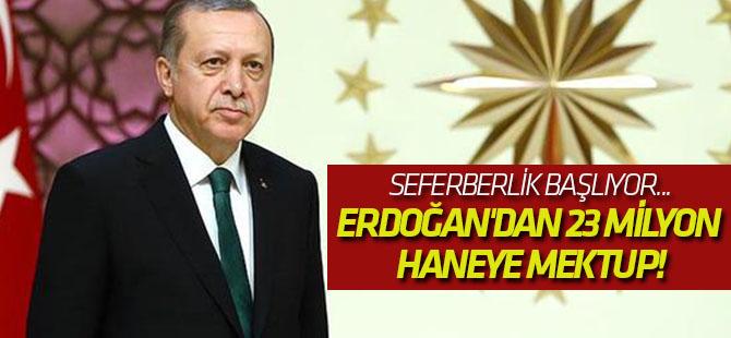 Cumhurbaşkanı Erdoğan'dan 23 milyon haneye mektup!