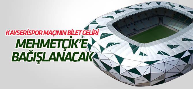 Kayserispor maçının geliri Mehmetçik Vakfı'na