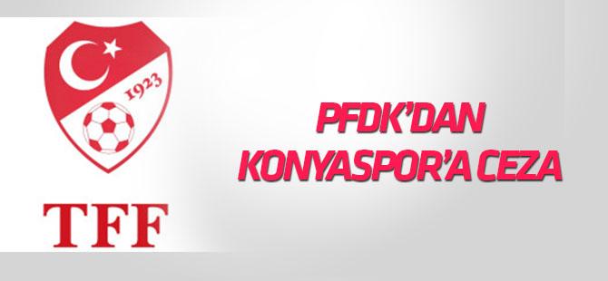 PFDK'dan Konyaspor'a para cezası