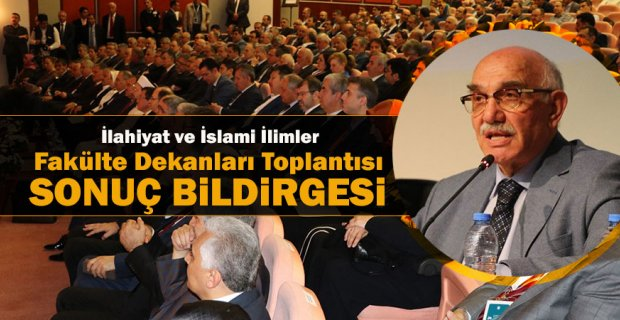 İlahiyat ve İslami İlimler Fakülte Dekanları Toplantısı sonuç bildirgesi açıklandı