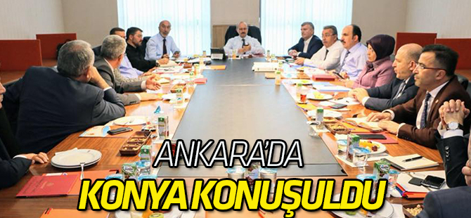 Ankara'da Konya konuşuldu