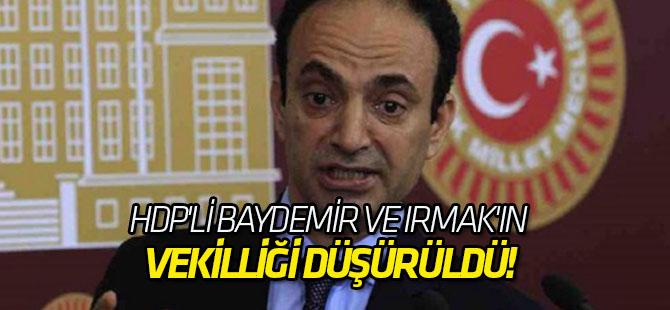 HDP'li Baydemir ve Irmak'ın vekilliği düşürüldü!