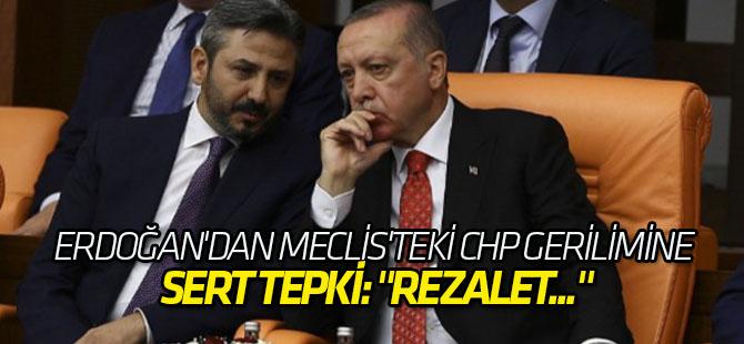 Erdoğan'dan Meclis'teki CHP gerilimine sert tepki!