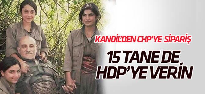 Kandil'den CHP'ye sipariş: 15 tane de HDP'ye verin