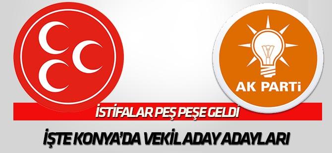 İstifalar peş peşe geldi  İşte Konya'da vekil aday adayları