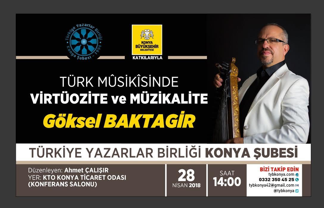 Göksel Baktagir TYB Konya'ya konuk oluyor
