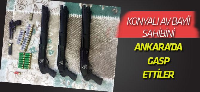 Konya'dan Ankara'ya çağırdıkları adamı gasp ettiler