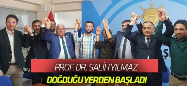 Prof. Dr. Salih Yılmaz, doğduğu yerden başladı.