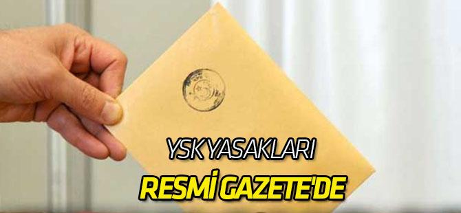 YSK yasakları Resmi Gazete'de